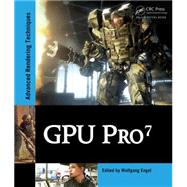 GPU Pro 7: Advanced Rendering Techniques by Engel; Wolfgang, 9781498742535