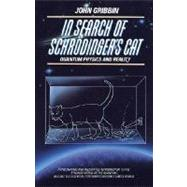 In Search of Schrodinger's Cat by GRIBBIN, JOHN, 9780553342536