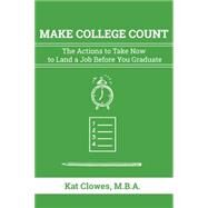 Put College to Work by Clowes, Kat, 9781610352536