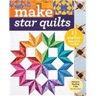 Make Star Quilts by Anderson, Alex (CON); Bonner, Natalia (CON); Cline, Barbara H. (CON); Krentz, Jan (CON); Whiting, Kathleen (CON), 9781617452536