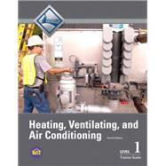 HVAC Level 1 Trainee Guide by NCCER, 9780133402537