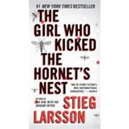 The Girl Who Kicked the Hornet's Nest by LARSSON, STIEG, 9780307742537