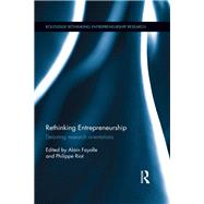 Rethinking Entrepreneurship: Debating Research Orientations by Fayolle; Alain, 9781138802537