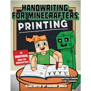 Handwriting for Minecrafters by Sky Pony Press; Brack, Amanda, 9781510732537