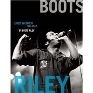Boots Riley by Riley, Boots; Mansbach, Adam, 9781608462537