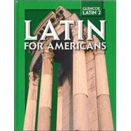 Latin for Americans, Level 2, Student Edition by Unknown, 9780078742538