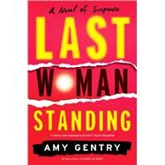 Last Woman Standing by Gentry, Amy, 9780544962538