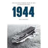 1944 by Carradice, Phil, 9781445622538