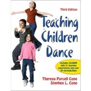 Teaching Children Dance-3rd Edition by Cone, Theresa Purcell, Ph.D.; Cone, Stephen L., Ph.D., 9781450402538