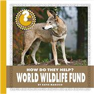 World Wildlife Fund by Marsico, Katie, 9781634712538