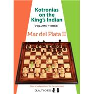 Kotronias on the King's Indian Mar del Plata II by Kotronias, Vassilios, 9781907982538