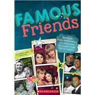 Famous Friends Best Buds, Rocky Relationships, and Awesomely Odd Couples from Past to Present by Castle, Jennifer; Spring, Bill, 9780545942539