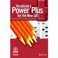 Vocabulary Power Plus For The New Sat: Book 1 by Daniel A. Reed, 9781580492539