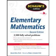 Schaum's Outline of Review of Elementary Mathematics, 2nd Edition by Schmidt, Philip; Rich, Barnett, 9780071762540