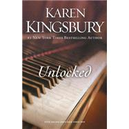 Unlocked by Kingsbury, Karen, 9780310342540