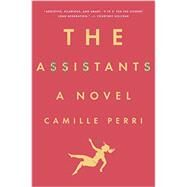 The Assistants by Perri, Camille, 9780399172540