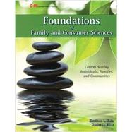 Foundations of Family and Consumer Sciences: Careers Serving Individuals, Families, and Communities by Kato, Sharleen L.; Elias, Janice G., Ph.D., 9781619602540