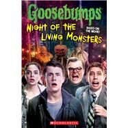 Goosebumps The Movie: Night of the Living Monsters by Howard, Kate, 9780545822541