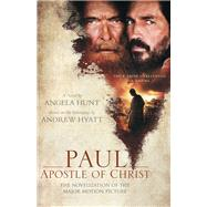 Paul, Apostle of Christ by Hunt, Angela Elwell, 9780764232541