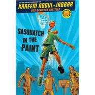 Streetball Crew Book One Sasquatch in the Paint by Abdul-Jabbar, Kareem, 9781423192541