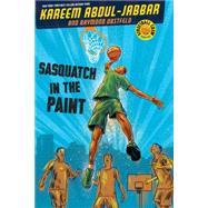 Streetball Crew Book One Sasquatch in the Paint by Abdul-Jabbar, Kareem, 9781423192541