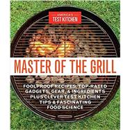 Master of the Grill by America's Test Kitchen, 9781940352541