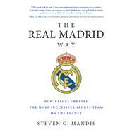 The Real Madrid Way by Mandis, Steven G., 9781942952541