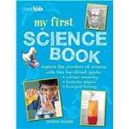 My First Science Book by Akass, Susan, 9781782492542