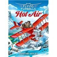 Hot Air by Bixley, Donovan, 9781927262542