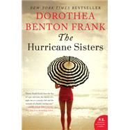 The Hurricane Sisters by Frank, Dorothea Benton, 9780062132543