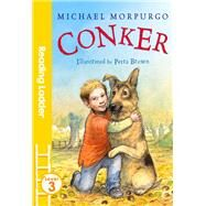 Conker by Morpurgo, Michael; Brown, Petra, 9781405282543