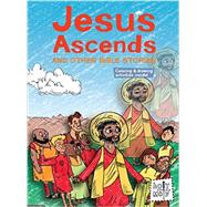 Jesus Ascends and Other Bible Stories by Glaser, Rebecca; Ferenc, Bill; Trithart, Emma, 9781506402543