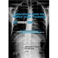 Computational Vision and Medical Image Processing: VipIMAGE 2011 by Tavares; Jopo Manuel R.S., 9781138112544