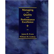 Managing for Quality and Performance Excellence by Evans, James R.; Lindsay, William M., 9781305662544