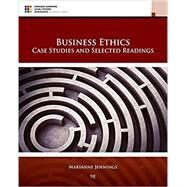 Business Ethics Case Studies and Selected Readings by Jennings, Marianne M., 9781305972544