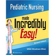 Pediatric Nursing Made Incredibly Easy by Unknown, 9781451192544