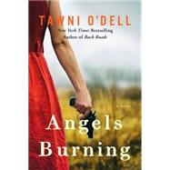Angels Burning by O'Dell, Tawni, 9781501132544