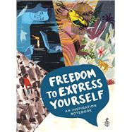 Freedom to Express Yourself by Amnesty International, 9781910552544
