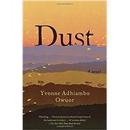 Dust by Owuor, Yvonne Adhiambo, 9780345802545