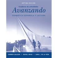 Avanzando: Spanish Grammar & Reading Workbook by Salazar, Carmen; Arias, Rafael; De La Vega, Sara Lequerica, 9781118472545