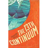 The 13th Continuum by Brody, Jennifer, 9781681622545