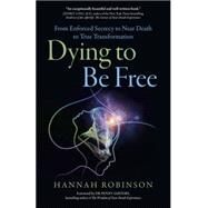 Dying to Be Free by Robinson, Hannah, 9781785352546