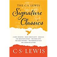 The C. S. Lewis Signature Classics by Lewis, C. S., 9780062572547