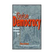 In the Guise of Democracy by Kassem, May; Vater, John, 9780863722547