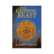 The Gripping Beast by WADLEY M, 9780312272548