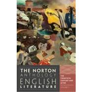 The Norton Anthology of English Literature, Volume F: The 20th Century and After by Greenblatt, Stephen, 9780393912548