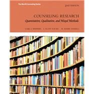 Counseling Research Quantitative, Qualitative, and Mixed Methods with MyEducationLab with Pearson eText -- Access Card Package by Sheperis, Carl J.; Young, J. Scott; Daniels, M. Harry, 9780134442549