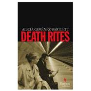 Death Rites by Gimenez-Bartlett, Alicia, 9781933372549