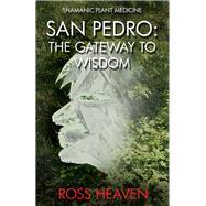 San Pedro by Heaven, Ross, 9781782792550