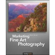 Marketing Fine Art Photography by Briot, Alain, 9781933952550